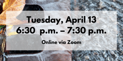 Tuesday, April 13, 6:30–7:30pm